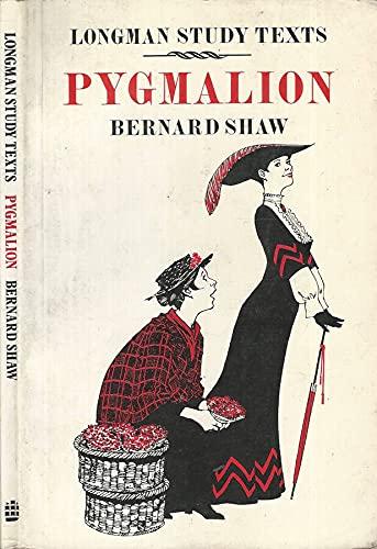 PYGMALION: BERNARD SHAW