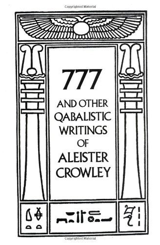 9780685053492: [ 777 AND OTHER QABALISTIC WRITINGS OF ALEISTER CROWLEY ] by Crowley, Aleister ( Author) Jun-1986 [ Paperback ]