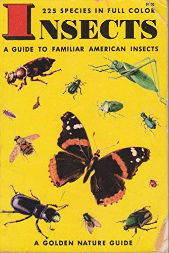 9780685053683: Insects: A Guide to Familiar American Insects