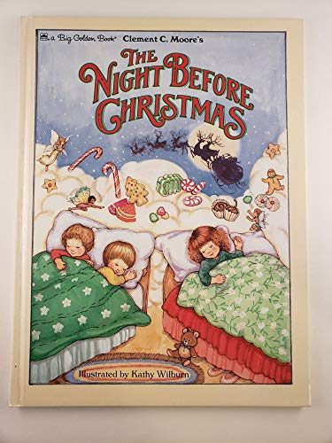 The Night before Christmas (9780685055762) by Clement C. and illustrated by Kathy Wilburn Moore