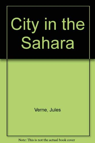 9780685065457: City in the Sahara
