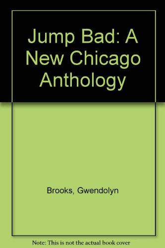 9780685075487: Jump Bad: A New Chicago Anthology