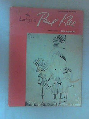 Drawings of Paul Klee (Master Draughtsman Series)