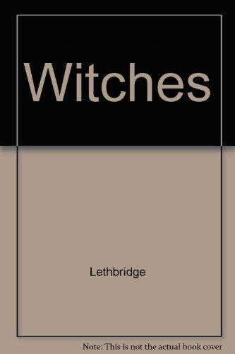 9780685081389: Witches: The Investigation of an Ancient Religion