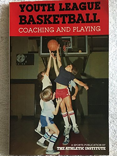 9780685083000: Youth League Basketball: Coaching and Playing