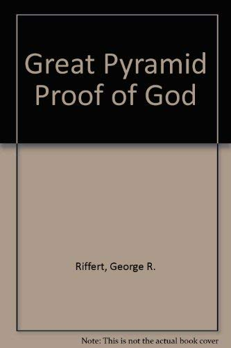 9780685088043: Great Pyramid Proof of God