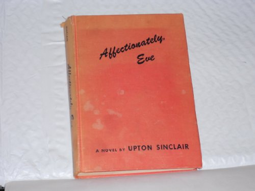 Affectionately Eve: Upton Sinclair
