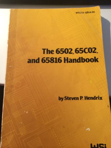 9780685103920: The Handbook 6502, 65C02, and 65816