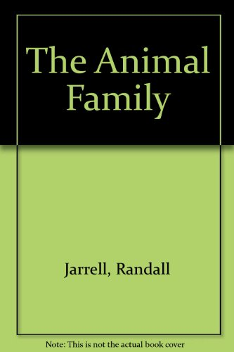 9780685104941: The Animal Family