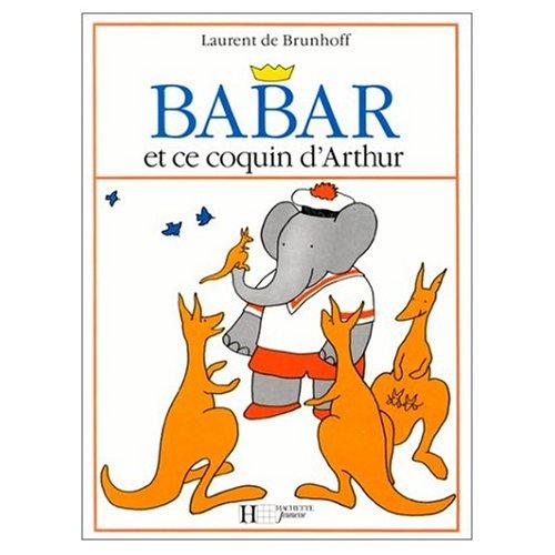 9780685110270: Babar et ce coquin d'Arthur