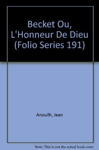 Becket Ou, L'Honneur De Dieu (Folio Series 191) (0685110389) by Anouilh, Jean