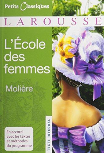 9780685111536: L'Ecole Des Femmes
