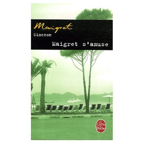 9780685113264: Maigret S'Amuse [Paperback] by Simenon, Georges