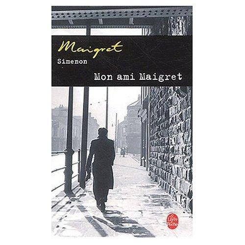 9780685114018: Mon Ami Maigret