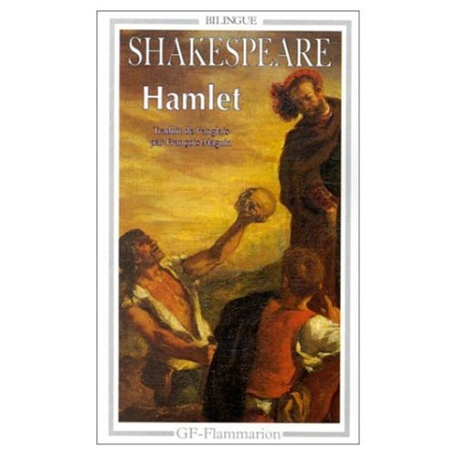 9780685114025: Hamlet (Bilingual edition in French and English)