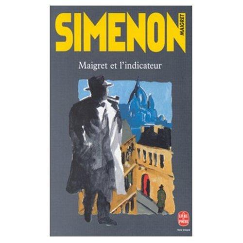 9780685114964: Maigret et l'Indicateur