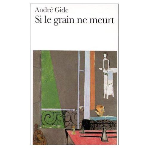 9780685115619: Si Le Grain Ne Meurt: Memoires