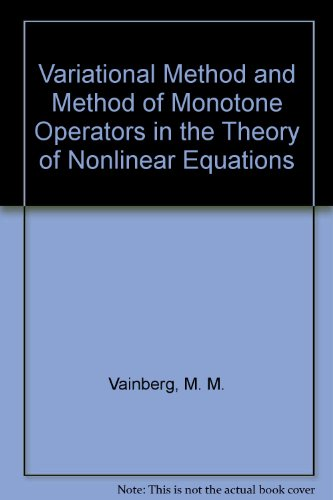 9780685138113: Variational Method and Method of Monotone Operators in the Theory of Nonlinear Equations