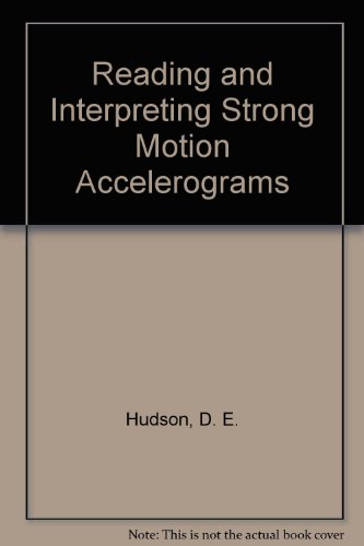 9780685143889: Reading and Interpreting Strong Motion Accelerograms