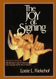 9780685182451: The Joy of Signing