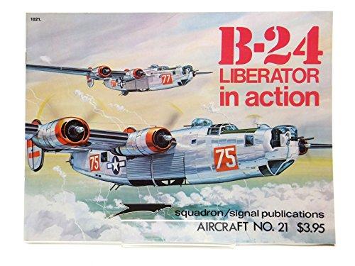 9780685189009: B-24 Liberator in Action - Aircraft No. 21