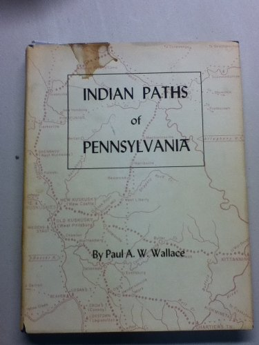 9780685191095: Indian Paths of Pennsylvania
