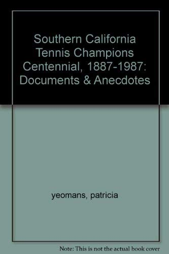 Southern California Tennis Champions Centennial 1887-1987: Yeomans, Patricia Henry