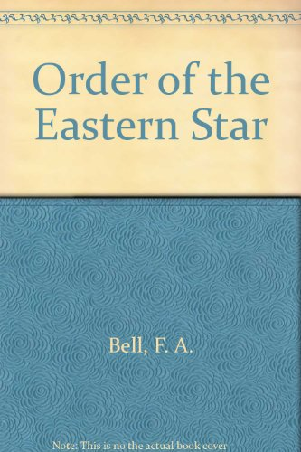 9780685194737: Order of the Eastern Star