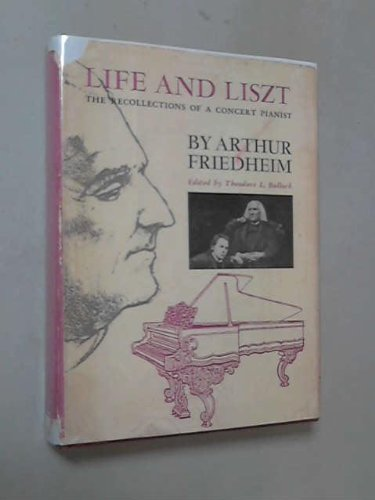 9780685205051: Life and Liszt: Recollections of a Concert Pianist