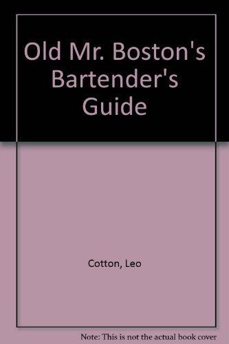 Old Mr. Boston's Bartender's Guide: Leo Cotton