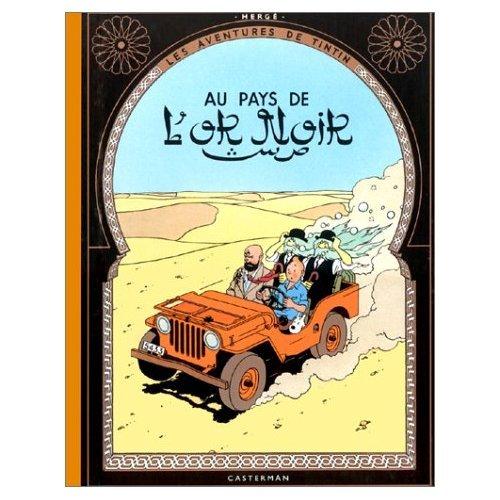 9780685234204: Tintin Au Pays De L'or Noir