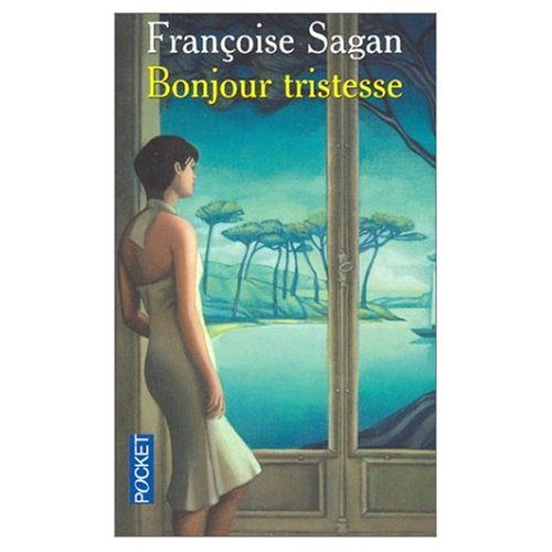 Bonjour Tristesse (in French) (French Edition): Sagan, Francoise