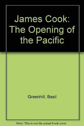 9780685239681: James Cook: The Opening of the Pacific