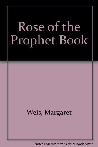 9780685252055: Rose of the Prophet Book