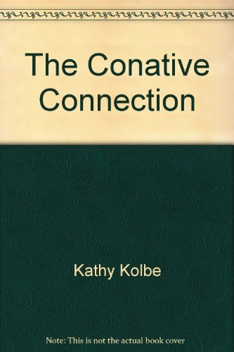 9780685266304: The Conative Connection