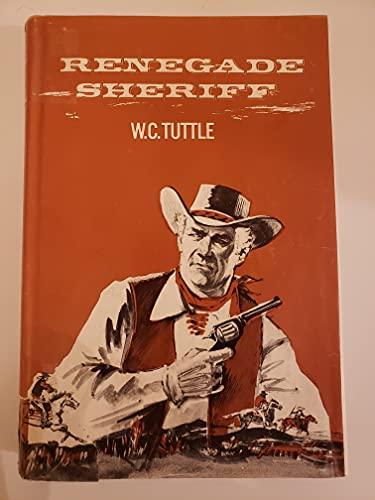 9780685267110: Renegade Sheriff