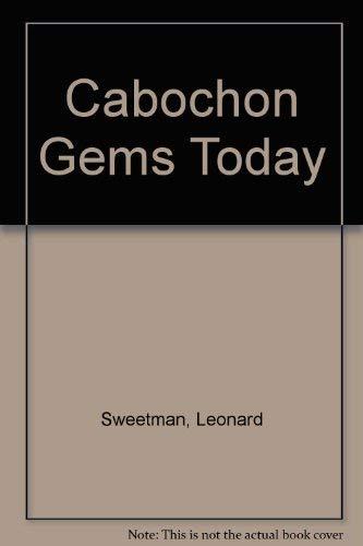 CABOCHON GEMS TODAY: Sweetman, Leonard H.