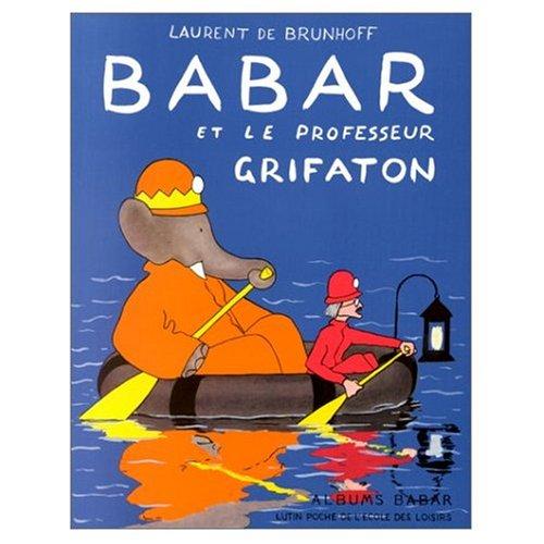 9780685284346: Babar et le Professeur Grifaton (French Edition)