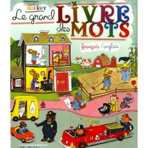 9780685284414: Le Livre des Mots : French edition of Richard Scarry's Best Word Book