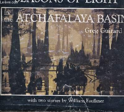 9780685294277: Seasons of Light in the Atchafalaya Basin
