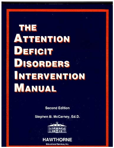 9780685294451: The Attention Deficit Disorders Intervention Manual