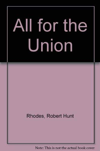 9780685298572: All for the Union