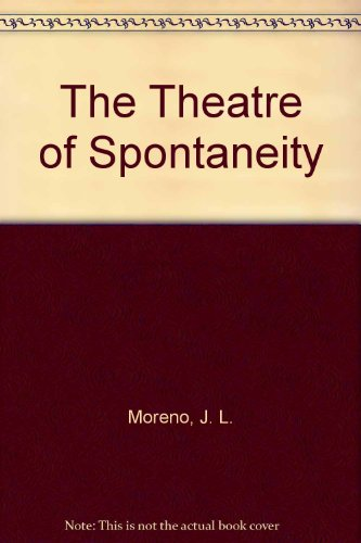 9780685308486: The Theatre of Spontaneity