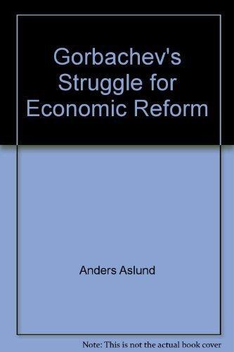 9780685308745: Gorbachev's Struggle for Economic Reform