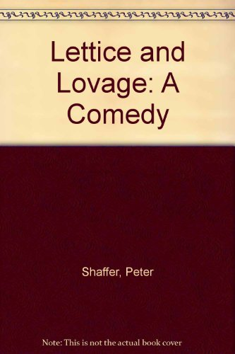 9780685324301: Lettice and Lovage: A Comedy