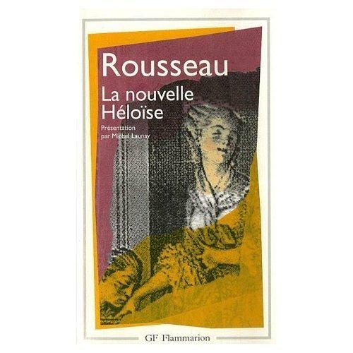 Julie Ou / La Nouvelle Heloise: JeanÂJacques Rousseau
