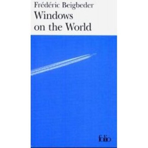 Windows on the World (in French) (068534231X) by Frederic Beigbeder