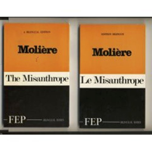 9780685342398: Le Misanthrope : The Misanthrope (Bilingual Edition - French and English) (French Edition)