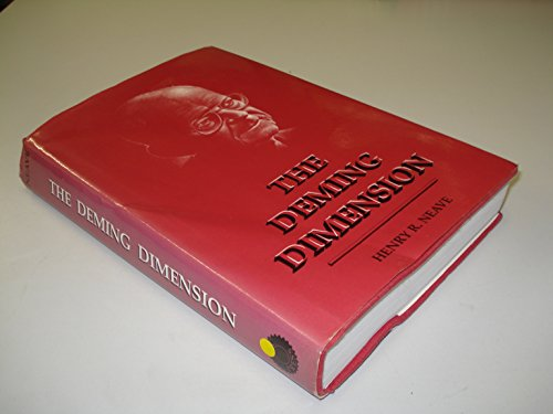 The Deming Dimension: neave, henry