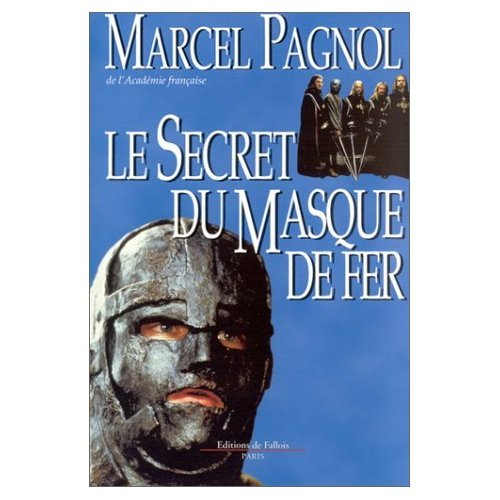 Le Secret du Masque de Fer (French: Marcel Pagnol